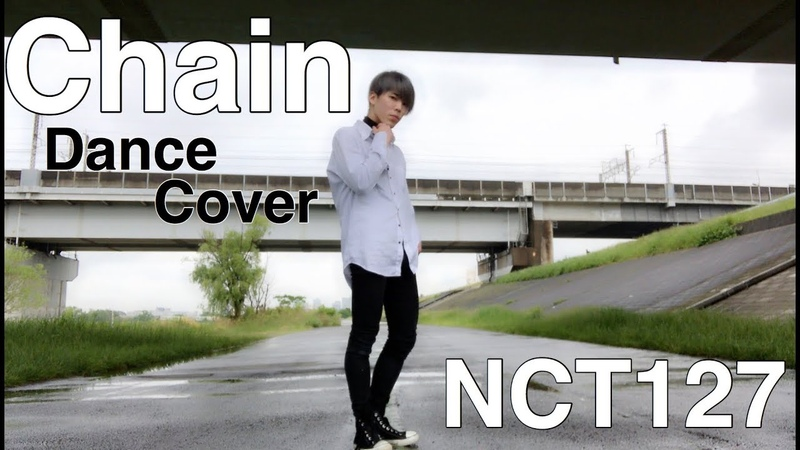 NCT 127 ' Chain ' Dance Cover