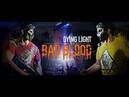 Dying Light Bad Blood разработчики поделились информацией о глобальном тестировании