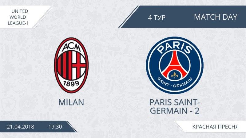 AFL18. United World League-1. Day 4. Milan - PSG-2