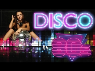 Disco Dance 80s Best Old Songs - The Greatest Disco Songs - Disco Music Songs 80s Legends
