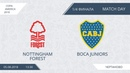 AFL18. Copa America. 1/4 Finale. Nottingham Forest - Boca Juniors