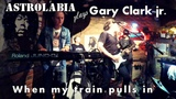 When my train pulls in (Gary Clark Jr. cover) Live (Бар