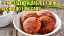 Como Fazer Falafel de Forno Recehado Low Carb Fácil