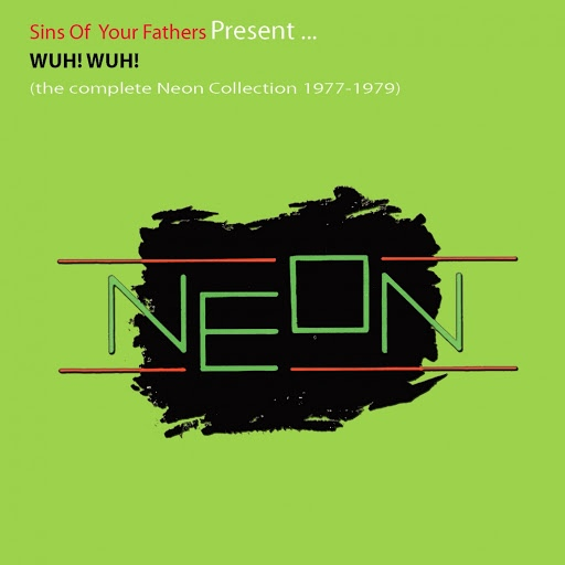 NeON альбом Wuh! Wuh! (The Complete Neon Collection 1977-1979)