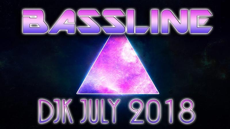 DJK 2018 JULY - NEW BASSLINE MIX - BASSLINE NICHE SPEED GARAGE