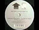 Matt Darey Pres. Mash Up - Liberation (Temptation-Fly Like An Angel) (Matt Darey Rmx) [CENT1T] 1999