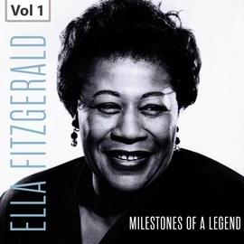 Ella Fitzgerald альбом Milestones of a Legend - Ella Fitzgerald, Vol. 1