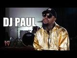 DJ Paul on Master P Being
