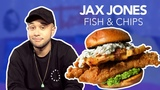 We Made A Giant Fish &amp Chips Burger For Jax Jones Episode 1 Hangin' With