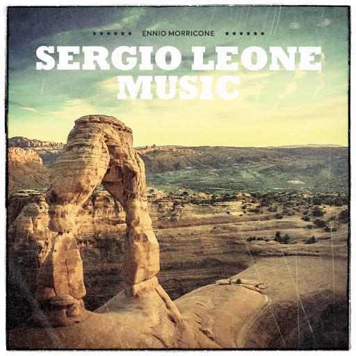 Ennio Morricone альбом Sergio Leone Music