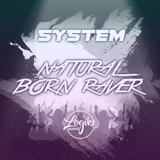 System альбом Natural Born Raver EP
