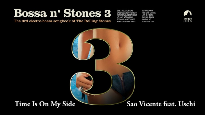 Time Is On My Side Sao Vicente feat Uschi Bossa n´ Stones 3