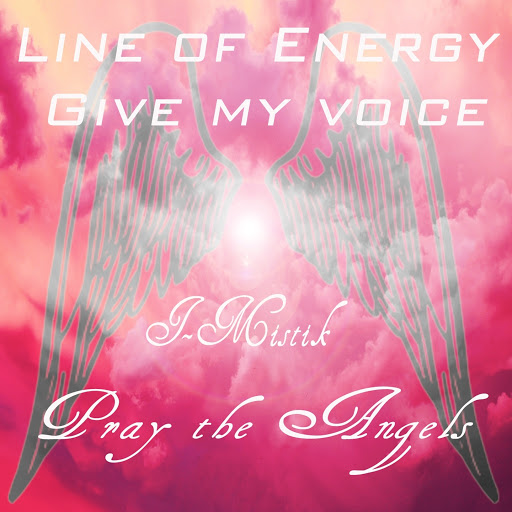 Mistik альбом Give My Voice (Pray the Angels)