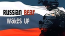 Russian Army 2019 - Russian Bear Wakes Up