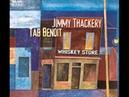 Jimmy Thackery Tab Benoit - Nice And Warm