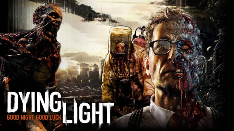 [ Dying Light ] Зараженный Апокалипсис 2