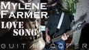 Mylene Farmer Love song Guitar cover