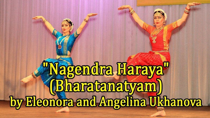 Nagendra Haraya (Bharatanatyam) by Eleonora and Angelina Ukhanova