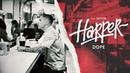 Harper Dope feat Satori