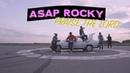 A$AP ROCKY 'Praise The Lord Da Shine ' ft Skepta Skit