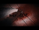 Walk Alone [OCE]