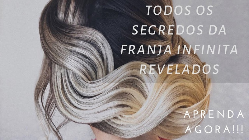 PENTEADO FRANJA INFINITA  DESCUBRA TODOS OS SEGREDOS HAIRSTYLE  INFINITY FRINGE