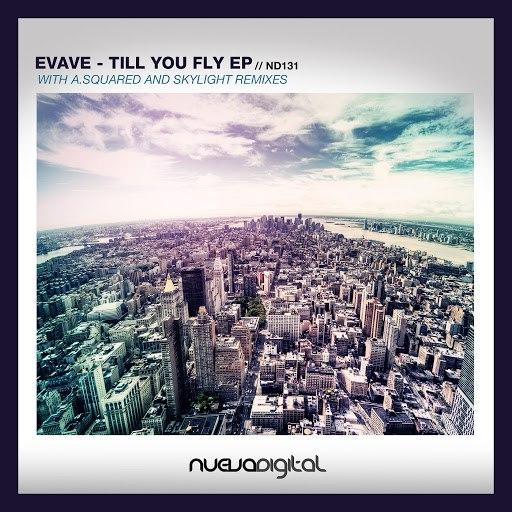 Evave альбом Till You Fly
