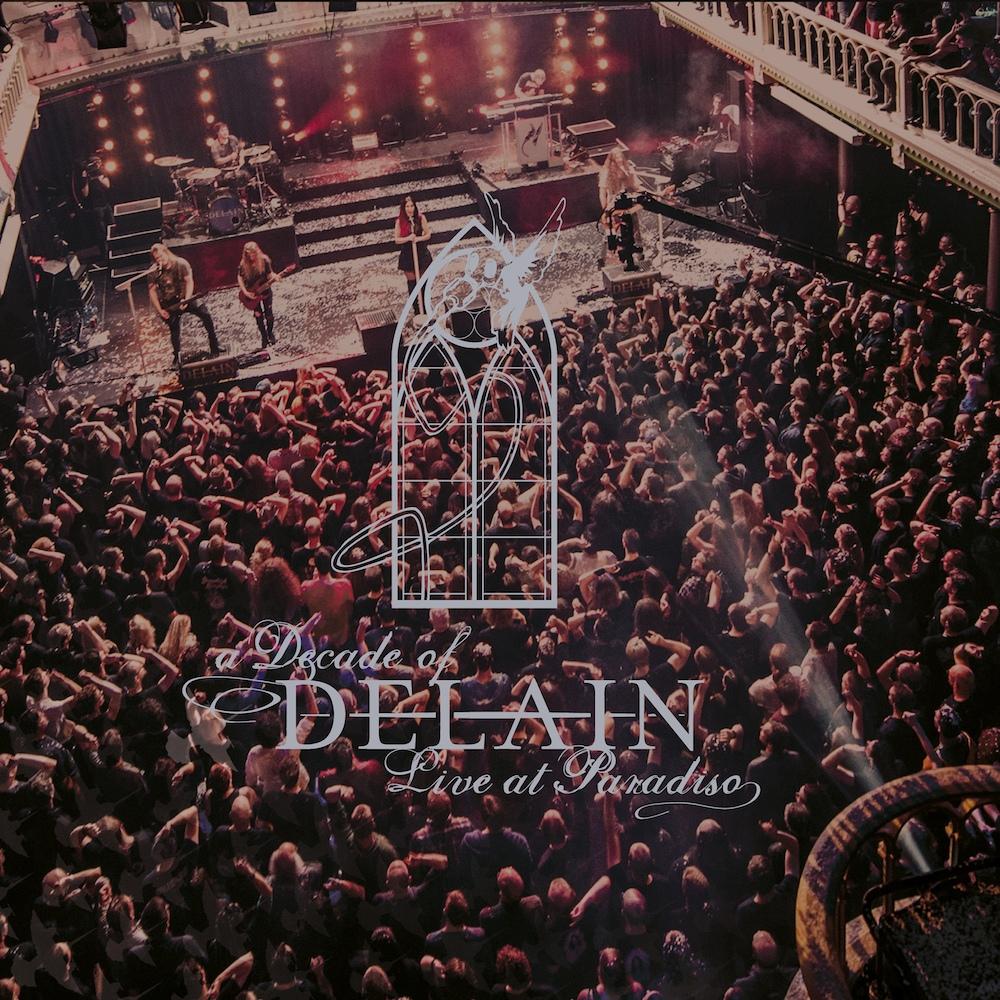 Delain - A Decade Of Delain- Live At Paradiso