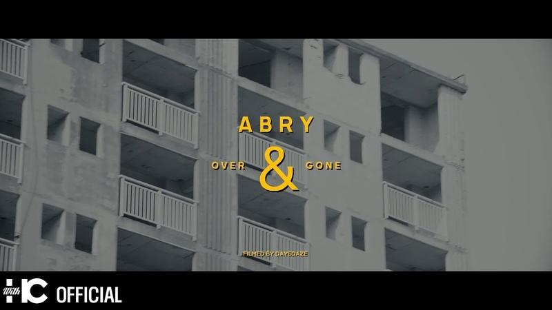 ABRY 에이브리 Over Gone Feat 넋업샨 of 소울다이브 M V