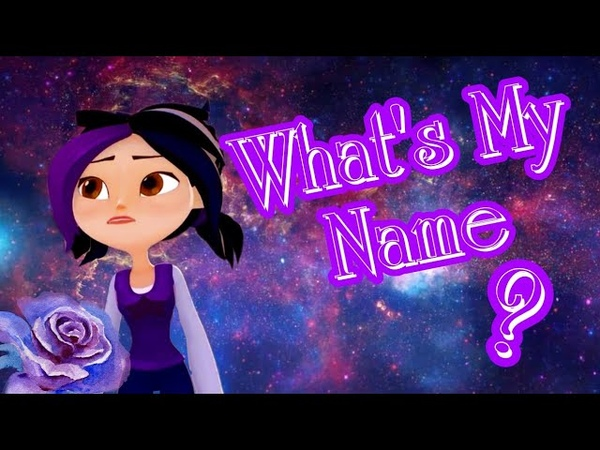 Герои Энвелла What's My Name