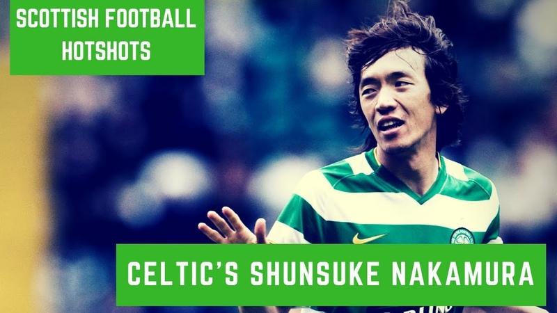 Scottish Football Hotshots Shunsuke Nakamura