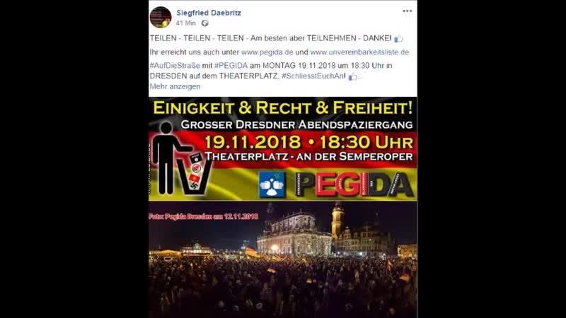 AufDieStraße mit PEGIDA am MONTAG 19.11.2018 um 18.30 Uhr in DRESDEN auf dem THEATERPLATZ, SchliesstEuchAn! (y)