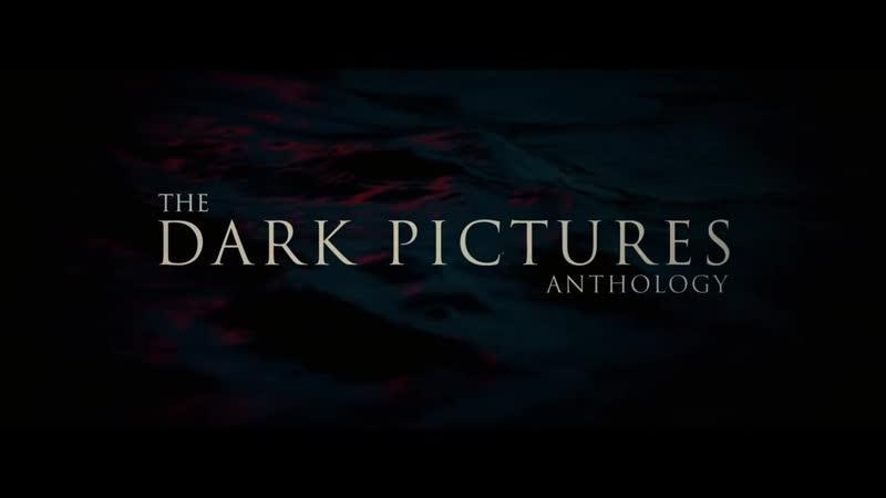 Анонсовый трейлер первого эпизода Man of Medan - The Dark Pictures Anthology!
