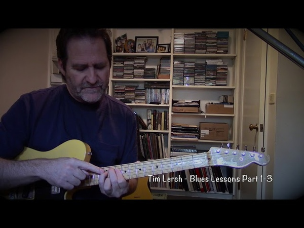 Tim Lerch - Jazz Blues Lessons - Parts 1 2 and 3