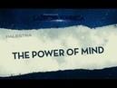 O Poder da Mente (The Power of Mind)