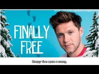Niall Horan – Finally Free [RUS SUB]