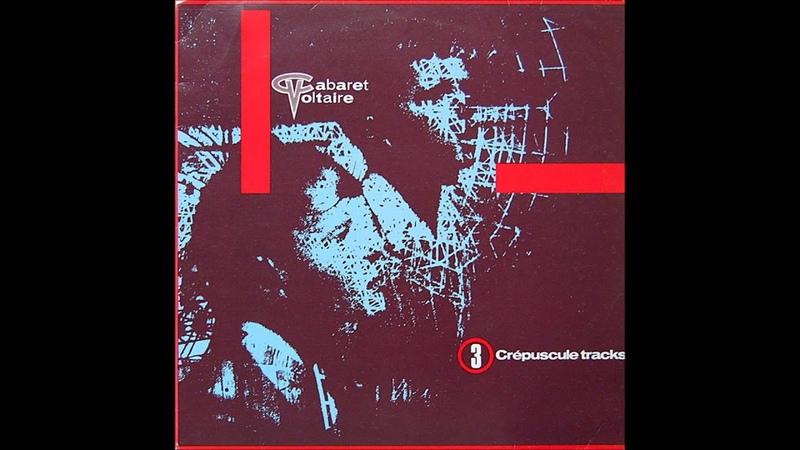 Cabaret Voltaire   Sluggin' fer Jesus - pt12