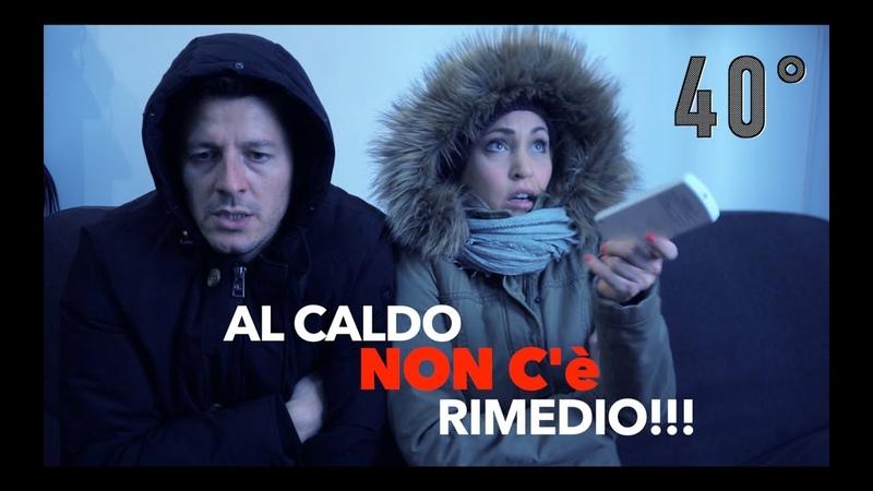 AL CALDO NON C'E' RIMEDIO