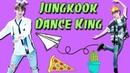 BTS (방탄소년단/防弾少年団) Jungkook (전정국/ジョングク) Dance King - Funny Version