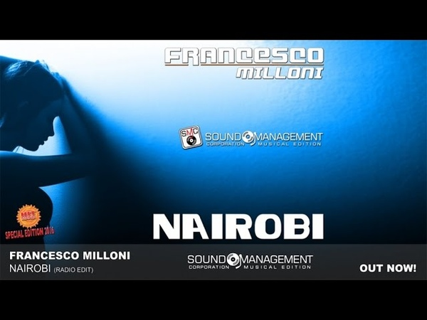 Francesco Milloni Nairobi HIT MANIA SPECIAL EDITION 2016