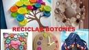 Ideas para reciclar botones muy creativas Reutilizar Decorar