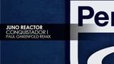 Juno Reactor - Conquistador I (Paul Oakenfold Remix) Teaser