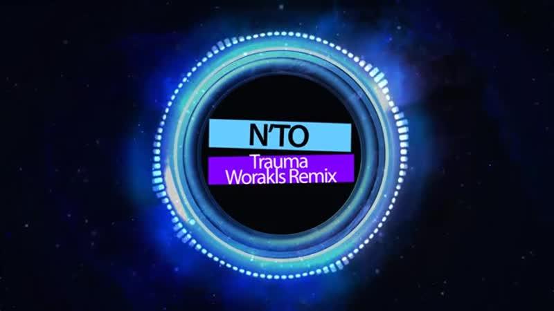 Nto - Trauma (Worakls Remix)