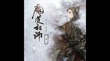 ENG SUB Mo Dao Zu Shi Audio Drama Episode 8 - Grandmaster of Demonic Cultivation