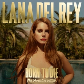 Lana Del Rey альбом Born To Die - The Paradise Edition