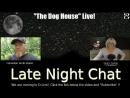 The Dog House Live!