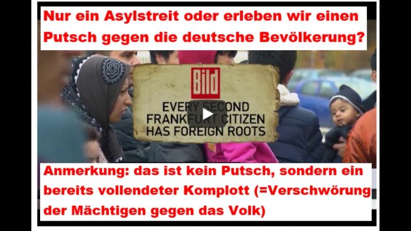 Nur ein Asylstreit oder erleben wir einen Putsch gegen die deutsche Bevölkerung