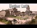 Berliner Luft ✠ [German operetta song][ english translation]