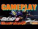 GAMEPLAY MOTOGP AUSTRALIAN Phillips Island 2018 - ROSSI WIN !