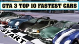 TOP 10 fastest cars in GTA 3